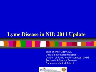 Lyme Disease in NH: 2011 Update