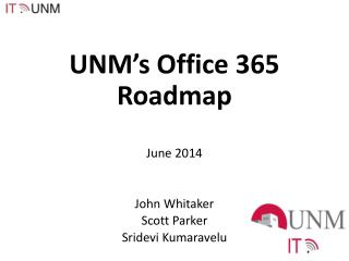 UNM's Office 365  R oadmap