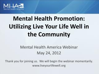 Mental Health Promotion: Utilizing Live Your Life Well in the Community