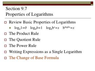 Section 9.7   Properties of Logarithms