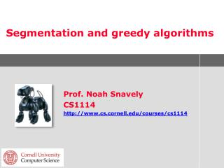 Segmentation and greedy algorithms