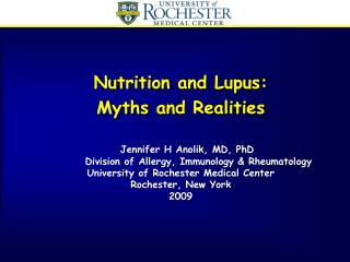 Nutrition and Lupus:   Myths and Realities
