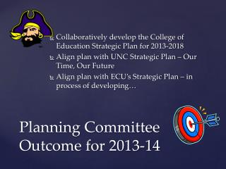 Planning Committee Outcome for 2013-14