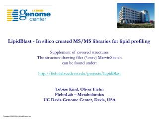 LipidBlast - In silico created MS/MS libraries for lipid profiling