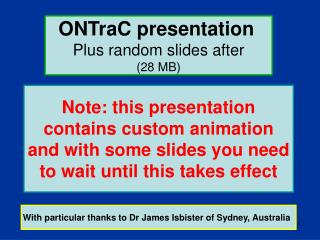 ONTraC presentation Plus random slides after (28 MB)