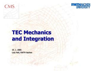 TEC Mechanics and Integration