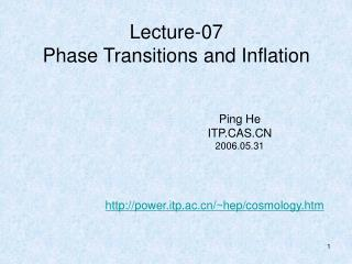 Lecture-07 Phase Transitions and Inflation