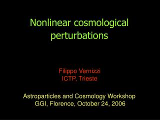 Nonlinear cosmological perturbations