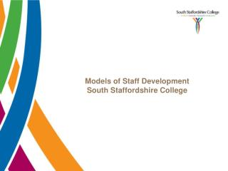 Models of Staff Development  South Staffordshire College