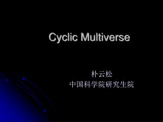 Cyclic Multiverse