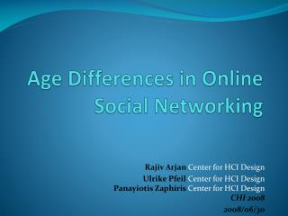Age Differences in Online Social Networking