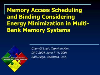 Memory Access Scheduling and Binding Considering Energy Minimization in Multi-Bank Memory Systems