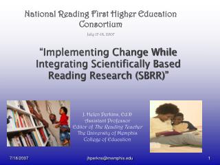 """Implementing Change While Integrating Scientifically Based Reading Research (SBRR)"""