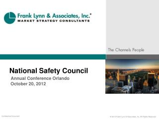 National Safety Council  Annual Conference Orlando  October  20, 2012
