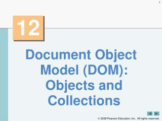 Document Object Model (DOM): Objects and Collections
