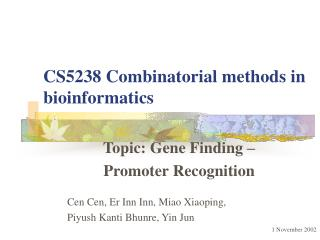 CS5238 Combinatorial methods in bioinformatics