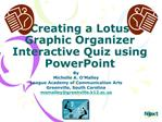 Creating a Lotus Graphic Organizer Interactive Quiz using PowerPoint