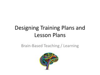 Designing Training Plans and Lesson Plans