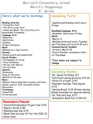 Merryhill  Elementary School March's Happenings 4 th  Grade