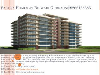 Sakura Homes at Bhiwadi Gurgaon@9266158585