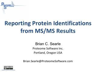 Reporting Protein Identifications  from MS/MS Results