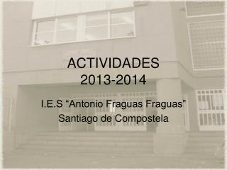 ACTIVIDADES 2013-2014