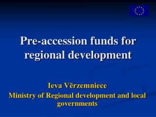 Pre-accession funds for regional development