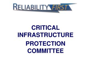 CRITICAL INFRASTRUCTURE PROTECTION COMMITTEE