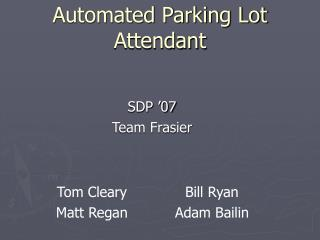 Automated Parking Lot Attendant