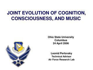 JOINT EVOLUTION OF COGNITION, CONSCIOUSNESS, AND MUSIC