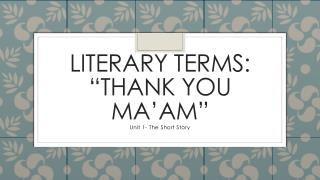 "Literary Terms: ""Thank You Ma'am"""