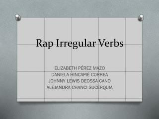 Rap Irregular Verbs