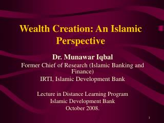 Wealth Creation: An Islamic Perspective