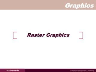 Raster Graphics