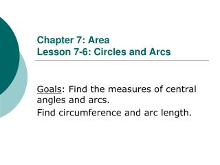 Chapter 7: Area Lesson 7-6: Circles and Arcs