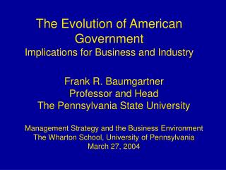 The Evolution of American Government Implications for Business and Industry