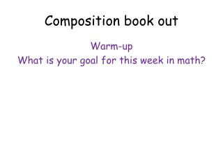 Composition book out