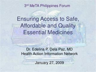 Ensuring Access to Safe, Affordable and Quality  Essential Medicines