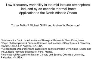 Low-frequency variability in the mid-latitude atmosphere  induced by an oceanic thermal front: