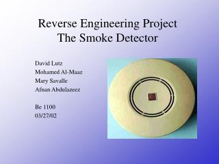 Reverse Engineering Project The Smoke Detector