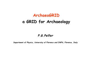 ArchaeoGRID a GRID for Archaeology