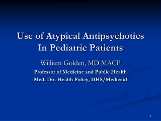 Use of Atypical Antipsychotics  In Pediatric Patients