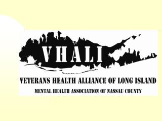 VETERANS HEALTH ALLIANCE            OF LONG ISLAND                 John A. Javis       Director of Special Projects