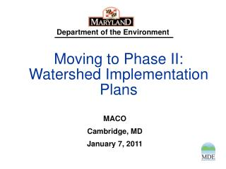 Moving to Phase II: Watershed Implementation Plans