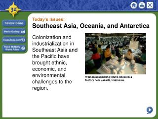 Today's Issues: Southeast Asia, Oceania, and Antarctica