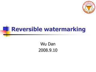 Reversible watermarking