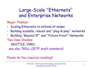 "Large-Scale  "" Ethernets "" and Enterprise Networks"