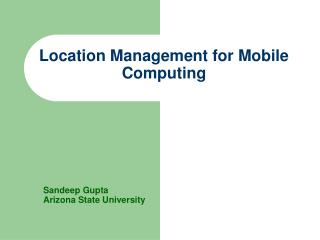 Location Management for Mobile Computing