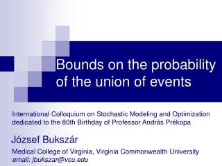 Bounds on  the  probability         of the union of events