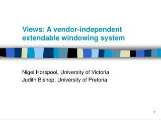 Views: A vendor-independent extendable windowing system